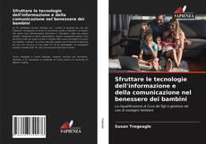 Copertina di Sfruttare le tecnologie dell'informazione e della comunicazione nel benessere dei bambini