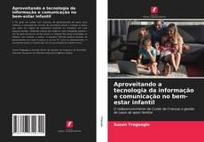 Обложка Aproveitando a tecnologia da informação e comunicação no bem-estar infantil