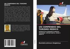 UN COMPENDIO DEL TURISMO MEDICO的封面