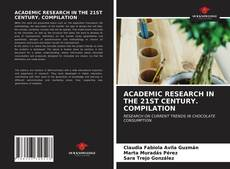 Buchcover von ACADEMIC RESEARCH IN THE 21ST CENTURY. COMPILATION
