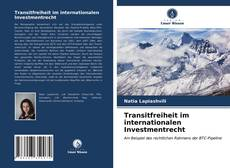 Copertina di Transitfreiheit im internationalen Investmentrecht
