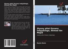 Couverture de Słynny pilot Oceanu Indyjskiego, Ahmed ibn Majid