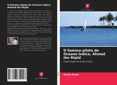 Couverture de O famoso piloto do Oceano Índico, Ahmed ibn Majid