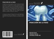 Portada del libro de FRACCIÓN DE LA RAÍZ