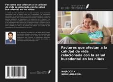 Обложка Factores que afectan a la calidad de vida relacionada con la salud bucodental en los niños