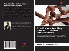 Bookcover of Creation of a teaching module to promote interculturality