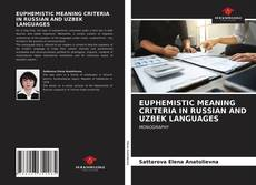 Bookcover of EUPHEMISTIC MEANING CRITERIA IN RUSSIAN AND UZBEK LANGUAGES