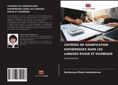 Couverture de CRITÈRES DE SIGNIFICATION EUPHÉMIQUES DANS LES LANGUES RUSSE ET OUZBÈQUE