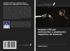 Borítókép a  Análisis CFD por contracción y ampliación repentina de tuberías - hoz