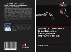 Borítókép a  Analisi CFD attraverso la contrazione e l'allargamento improvviso dei tubi - hoz