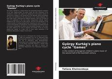 "Bookcover of György Kurtág's piano cycle ""Games"""