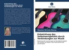 Bookcover of Entwicklung des Selbstwertgefühls durch Verbindungen zur Musik