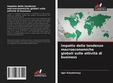 Copertina di Impatto delle tendenze macroeconomiche globali sulle attività di business