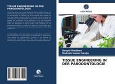TISSUE ENGINEERING IN DER PARODONTOLOGIE kitap kapağı