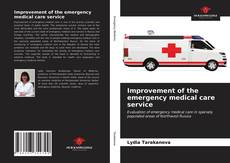 Bookcover of Improvement of the emergency medical care service