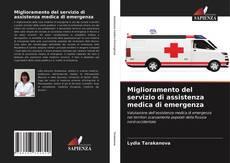 Copertina di Miglioramento del servizio di assistenza medica di emergenza