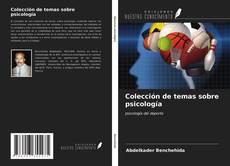 Bookcover of Colección de temas sobre psicología