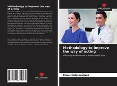 Bookcover of Methodology to improve the way of acting