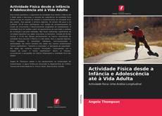 Capa do livro de Actividade Física desde a Infância e Adolescência até à Vida Adulta