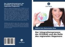 Portada del libro de Der Integrationsprozess der ECOWAS und die Rolle des regionalen Hegemons