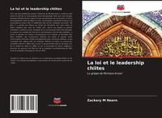 Copertina di La loi et le leadership chiites