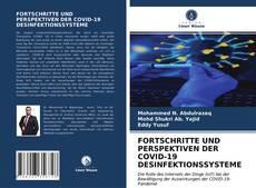Capa do livro de FORTSCHRITTE UND PERSPEKTIVEN DER COVID-19 DESINFEKTIONSSYSTEME
