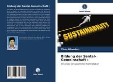 Buchcover von Bildung der Santal-Gemeinschaft :