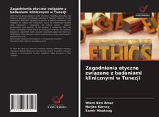 Borítókép a  Zagadnienia etyczne związane z badaniami klinicznymi w Tunezji - hoz