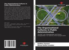 Обложка The Organizational Cultures in Public Administration