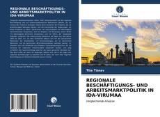 Capa do livro de REGIONALE BESCHÄFTIGUNGS- UND ARBEITSMARKTPOLITIK IN IDA-VIRUMAA
