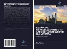 Capa do livro de REGIONAAL WERKGELEGENHEIDS- EN ARBEIDSMARKTBELEID IN IDA-VIRUMAA