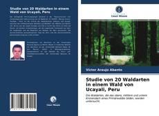 Bookcover of Studie von 20 Waldarten in einem Wald von Ucayali, Peru