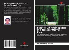 Bookcover of Study of 20 forest species in a forest of Ucayali, Peru