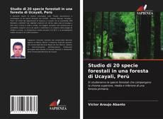 Studio di 20 specie forestali in una foresta di Ucayali, Perù的封面