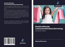Bookcover of Doeltreffende consumentenbescherming: