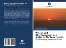 Capa do livro de Wissen und Überzeugungen des Arztes in Richtung Hospiz