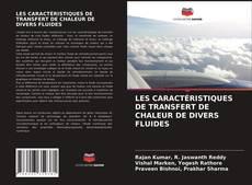 Portada del libro de LES CARACTÉRISTIQUES DE TRANSFERT DE CHALEUR DE DIVERS FLUIDES