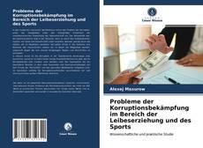 Bookcover of Probleme der Korruptionsbekämpfung im Bereich der Leibeserziehung und des Sports
