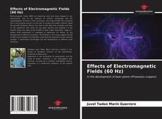 Effects of Electromagnetic Fields (60 Hz)的封面