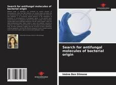 Обложка Search for antifungal molecules of bacterial origin