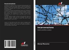 Bookcover of Incarcerazione