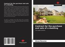 Bookcover of Contract for the purchase and sale of a dwelling