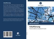 Bookcover of Inhaftierung