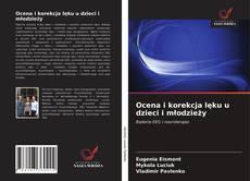 Buchcover von Ocena i korekcja lęku u dzieci i młodzieży