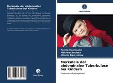 Portada del libro de Merkmale der abdominalen Tuberkulose bei Kindern