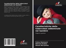 Copertina di Caratteristiche della tubercolosi addominale nei bambini