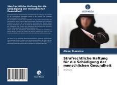 Buchcover von Strafrechtliche Haftung für die Schädigung der menschlichen Gesundheit