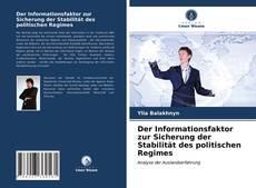Capa do livro de Der Informationsfaktor zur Sicherung der Stabilität des politischen Regimes