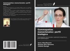 Capa do livro de Gammapatías monoclonales: perfil biológico