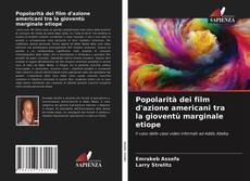 Copertina di Popolarità dei film d'azione americani tra la gioventù marginale etiope